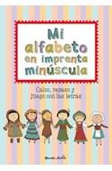 Papel MI ALFABETO EN IMPRENTA MINUSCULA CALCO REPASO Y JUEGO CON LAS LETRAS
