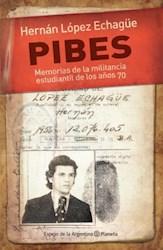 Papel Pibes Memorias De La Militancia Estudiantil De Los Años 70