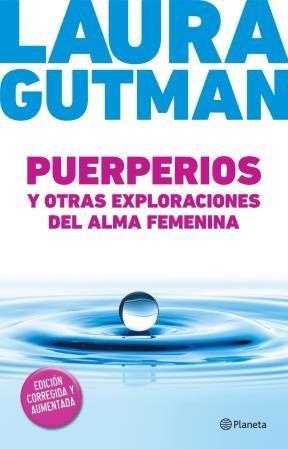 Papel Puerperios Y Otras Exploraciones Del Alma Femenina