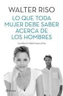 Papel LO QUE TODA MUJER DEBE SABER ACERCA DE LOS HOMBRES LA A  FECTIVIDAD MASCULINA
