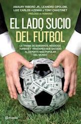 Papel Lado Sucio Del Futbol, El