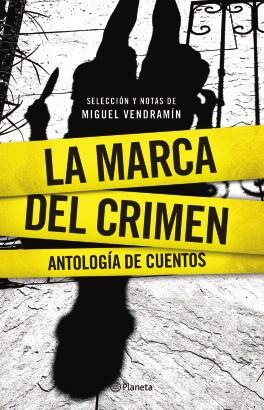 Papel La Marca Del Crimen. Antología De Cuentos