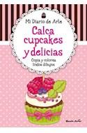 Papel CALCA CUPCAKES Y DELICIAS COPIA Y COLOREA LINDOS DIBUJO  S (MI DIARIO DE ARTE)