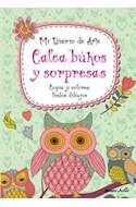 Papel CALCA BUHOS Y SORPRESAS COPIA Y COLOREA LINDOS DIBUJOS  (MI DIARIO DE ARTE)