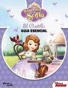 Papel PRINCESITA SOFIA EL CASTILLO GUIA ESENCIAL (CARTONE)