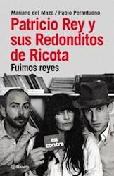 Papel Patricio Rey Y Sus Redonditos De Ricota - Fuimos Reyes