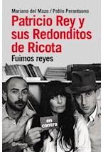 Papel PATRICIO REY Y SUS REDONDITOS DE RICOTA FUIMOS REYES