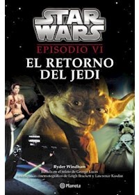 Papel Star Wars. Episodio Vi  (Junior Novel)