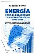 Papel ENERGIA PARA EL DESARROLLO Y LA INCLUSION SOCIAL 2003-2015