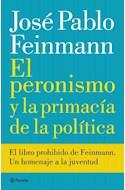 Papel PERONISMO Y LA PRIMACIA DE LA POLITICA (RUSTICO)