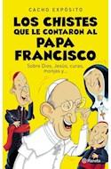 Papel CHISTES QUE LE CONTARON AL PAPA FRANCISCO SOBRE DIOS JESUS CURAS MONJAS Y...