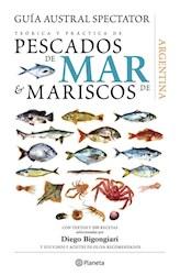 Papel Guia Austral Spectator Teorica Y Practica De Pescados De Mar Y Mariscos De Argentina