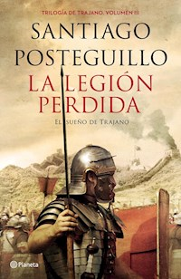 Libro 3. La Legion Perdida  Trilogia De Trajano