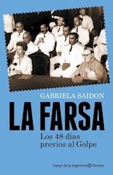 Papel Farsa, La 48 Dias Previos Al Golpe