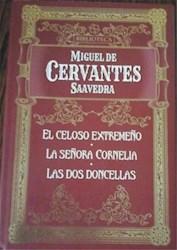 Papel Celoso Extremeño, El - La Señora Cornelia - Las Dos Doncellas