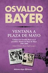 Libro Ventana A Plaza De Mayo
