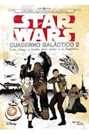 Papel STAR WARS CUADERNO GALACTICO 2 (CREA DIBUJA Y DISEÑA PARA SALVAR A LA REPUBLICA) (RUSTICO)