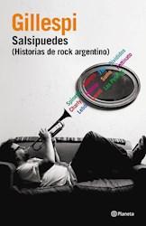 Papel Salsipuedes (Historias De Rock Argentino)
