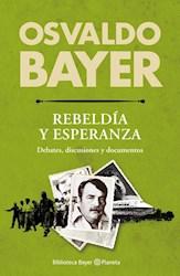 Libro Rebeldia Y Esperanza