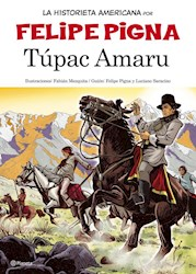 Papel Historieta Argentina, La - Tupac Amaru