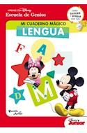 Papel MI CUADERNO MAGICO LENGUA (APRENDE CON DISNEY / ESCUELA DE GENIOS)