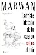 Papel LA TRISTE HISTORIA DE TU CUERPO SOBRE EL MIO