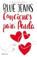 Papel CANCIONES PARA PAULA (TRILOGIA CANCIONES PARA PAULA 1)