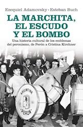 Libro La Marchita  El Escudo Y El Bombo