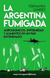 Papel Argentina Fumigada, La