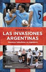 Papel Invasiones Argentinas, Las