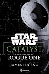 Papel Star Wars Catalyst Una Historia De Rogue Uno