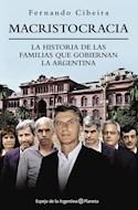Papel MACRISTOCRACIA LA HISTORIA DE LAS FAMILIAS QUE GOBIERNAN LA ARGENTINA (ESPEJO DE LA ARGENTINA)