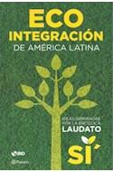 Papel ECO INTEGRACION DE AMERICA LATINA (RUSTICA)