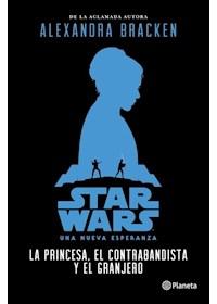 Papel Star Wars. La Princesa, El Contrabandista Y El Granjero