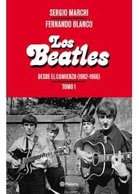Papel Los Beatles - Desde El Comienzo (1962-1966). Tomo 1