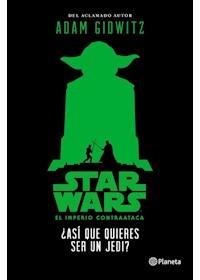 Papel Star Wars.¿Así Que Quieres Ser Un Jedi? (14+)