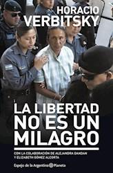 Papel Libertad No Es Un Milagro, La