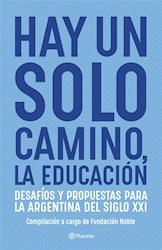 Libro Hay Un Solo Camino , La Educacion