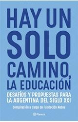 Papel HAY UN SOLO CAMINO LA EDUCACION