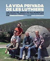Papel Vida Privada De Les Luthiers, La