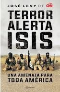 Papel TERROR ALERTA ISIS UNA AMENAZA PARA TODA AMERICA (RUSTICA)