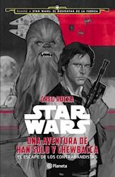 Papel Star Wars Una Aventura De Han Solo Y Chewbacca