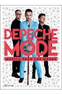 Papel DEPECHE MODE MUSICA PARA LAS MASAS (RUSTICA)