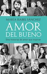 Libro Amor Del Bueno