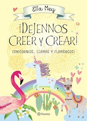 Libro Dejennos Creer Y Crear !