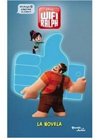 Papel Ralph El Demoledor 2. Wifi Ralph. La Novela