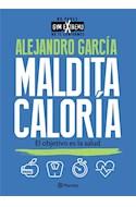 Papel MALDITA CALORIA EL OBJETIVO ES LA SALUD