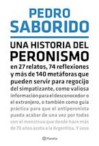 Papel UNA HISTORIA DEL PERONISMO EN 27 RELATOS, 74 REFLEXIONES Y M