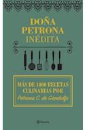Papel DOÑA PETRONA INEDITA MAS DE 100 RECETAS CULINARIAS POR PETRONA C DE GANDOLFO (CARTONE)