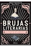 Papel BRUJAS LITERARIAS 30 ESCRITORAS QUE CONJURARON LA MAGIA DE LA LITERATURA